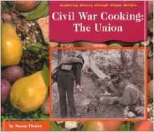 Civil War Cooking of the Confederacy